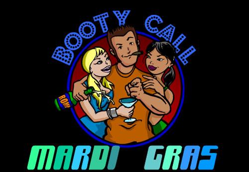 Booty Call - Mardi Gras