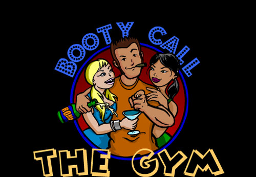 Booty Call - The Gym