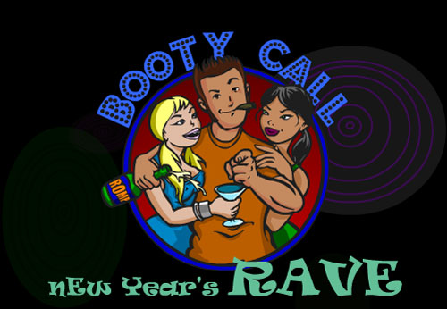 Booty Call - New Years Rave